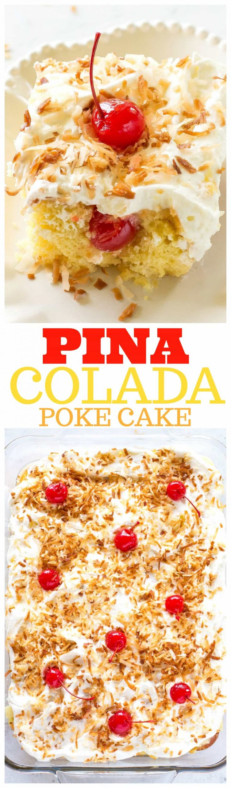 Pina Colada Poke Cake - drizzled with coconut and pineapple and topped with coconut whipped cream and toasted coconut, this cake is the best summer cake out there. #pina #colada #poke #cake #dessert #recipe